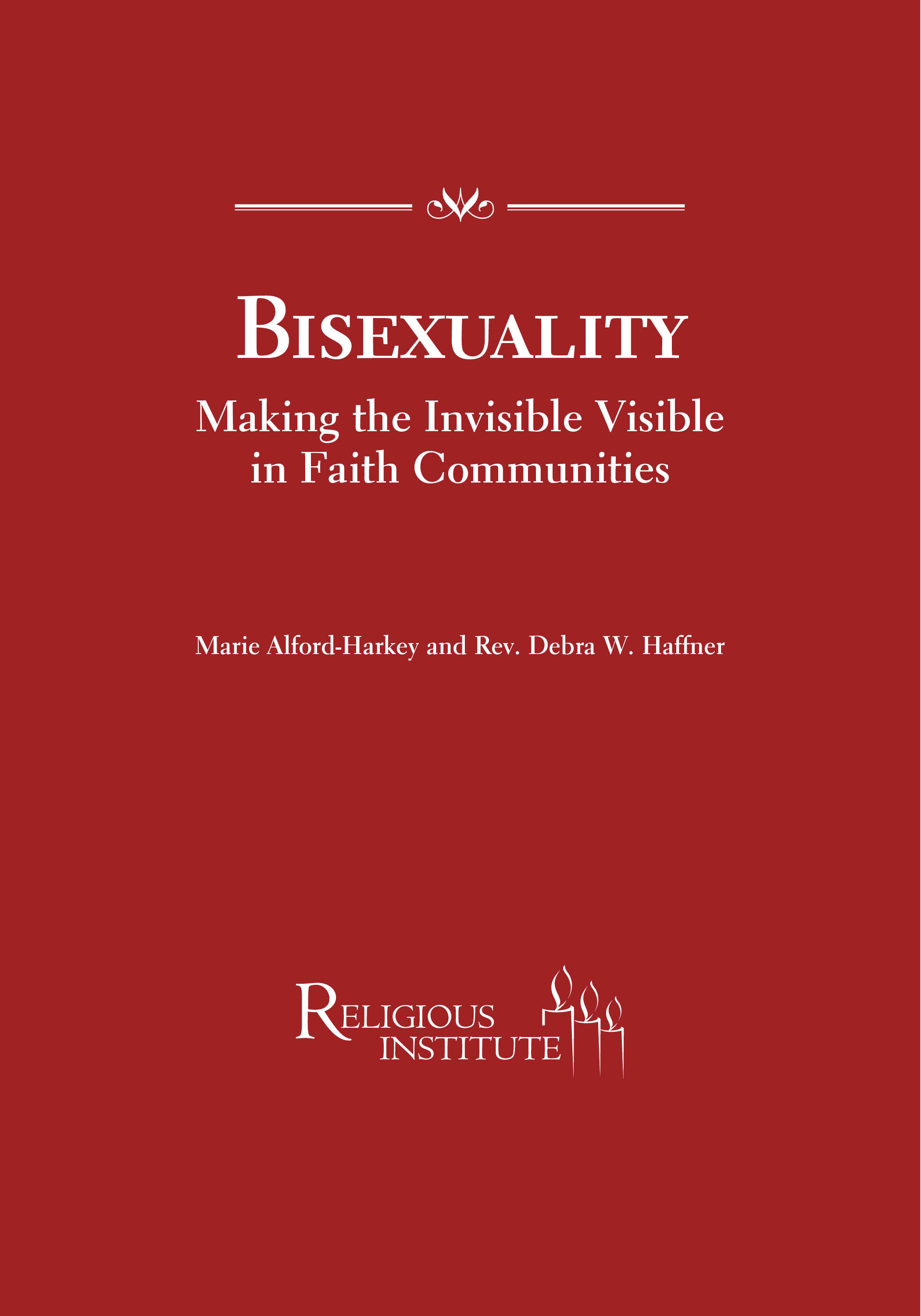 Bisexuality: Making the Invisible Visible in Faith Communities