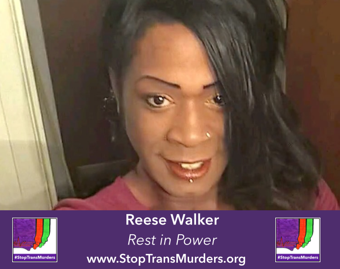 "headshot of Reese Walker with words ""Rest in Power"" and #StopTransMurders"